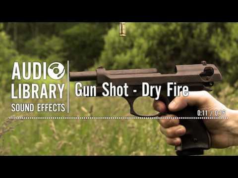 Gun Shot - Dry Fire - Sound Effect