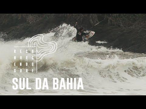 Sul da Bahia | Reconhecendo o Surf #12