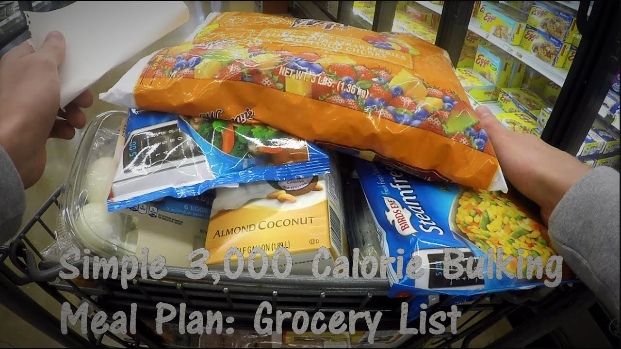 Simple 3,000 Calorie Bulking Meal Plan: Grocery List