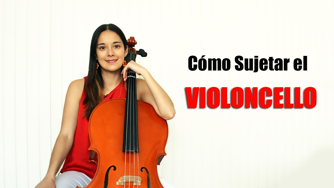 Como Sujetar El Cello Tutorial Para Principiantes Youtube