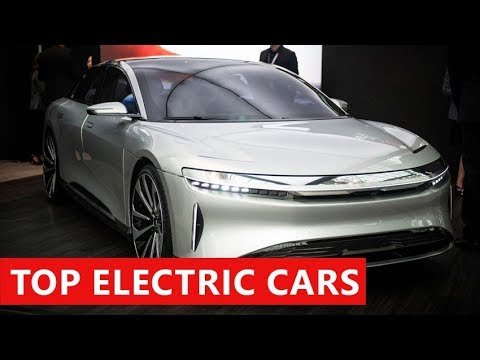 10 Amazing Electric Cars Coming In 2018 Record Speed And Price Tags