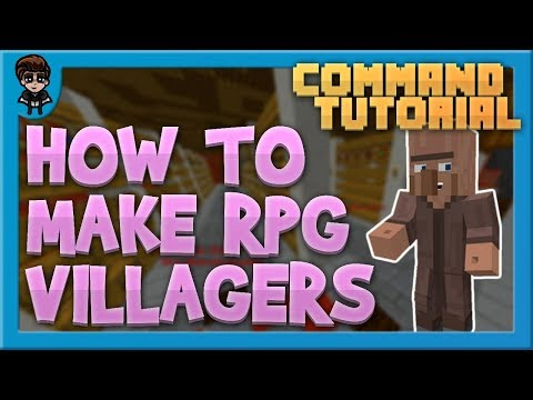 [Minecraft 1.15] RPG Villagers (Clickable, No Gui + More!) - Command Tutorial