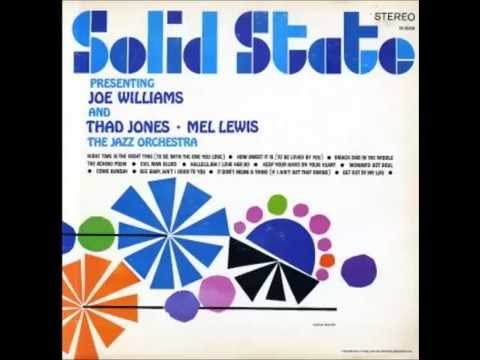 Get Out of My Life Woman -  Joe Williams with Thad Jones & The Mel Lewis Orchestra   1966
