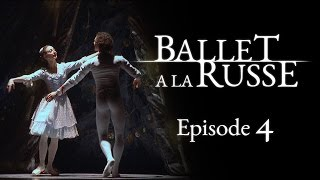 Ballet a la Russe (E4) A Christmas tour of Europe, life on the road and lucky trousers.