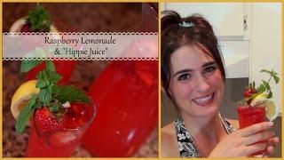 "How To Make Raspberry Lemonade & ""hippie Juice"""