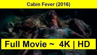 Cabin Fever Full Length