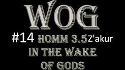 Heroes III In the Wake of Gods #14 - Z'akur