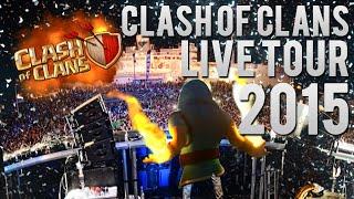 CLASH OF CLANS REMIX - LIVE TOUR 2015
