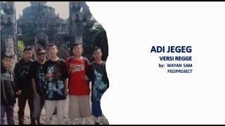 ADI JEGEG versi Regge Bali + Lirik