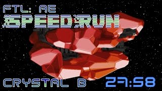 FTL | Speedrun | Crystal B | 27:58