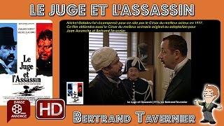 Le Juge et l'Assassin de Bertrand Tavernier (1976) #MrCinema 116
