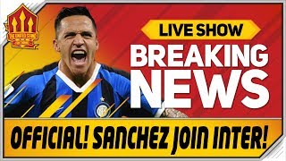 Alexis Sanchez Signs For Inter Man Utd News