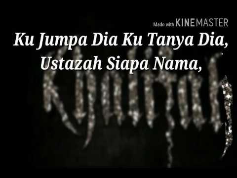 (Karaoke) khalifah-Assalamualaikum Ustazah