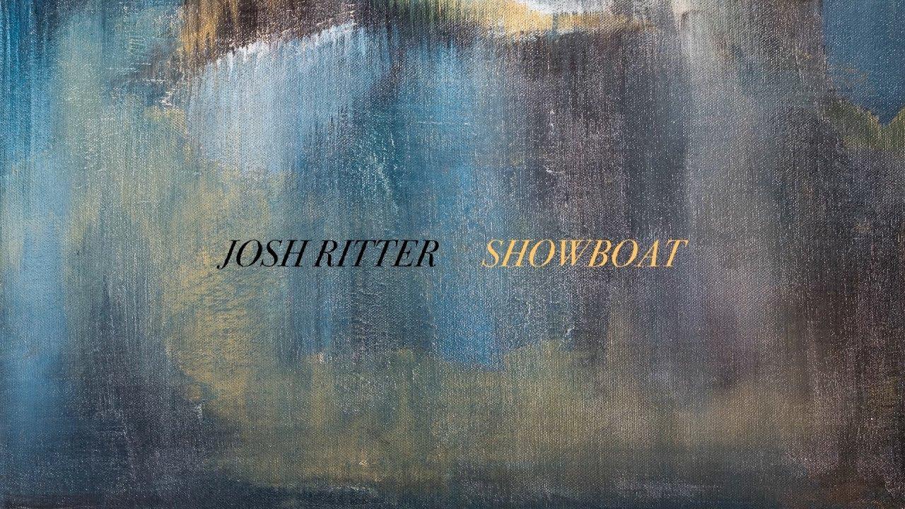 josh-ritter-showboat-official-lyric-video-josh-ritter