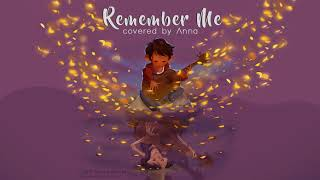 Remember Me (Coco) 【covered by Anna】