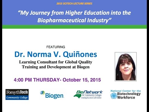 "SciTech 10/2015 - ""My Journey from Higher Education into the Biopharmaceutical Industry"""