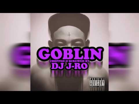 Tyler, The Creator - Goblin (Full Album) [Chopped & Screwed] DJ J-Ro