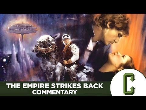 Star Wars Episode V: The Empire Strikes Back Commentary - Collider Video