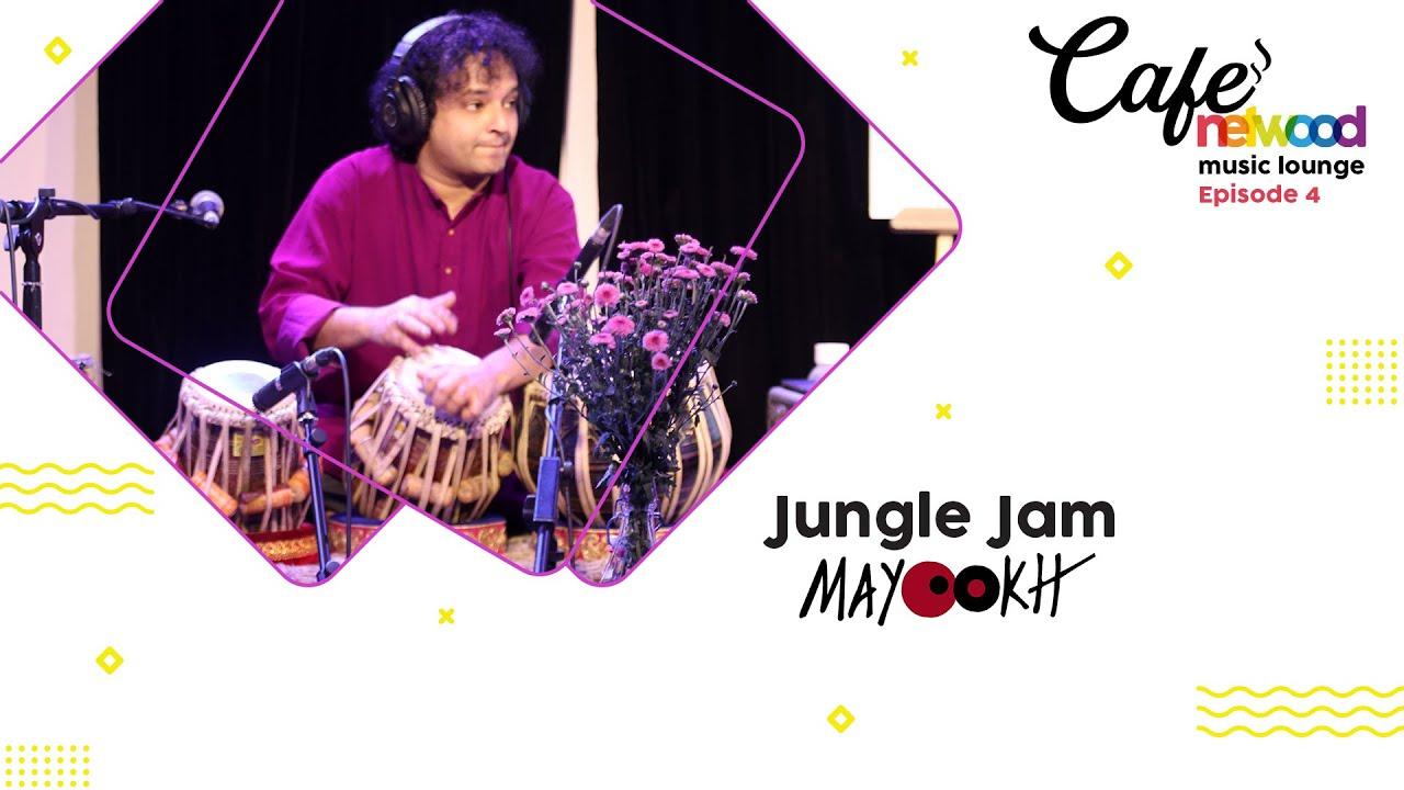 Download Jungle Jam   Café Netwood Music Lounge   Episode 4   Mayookh