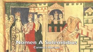 Carmina Burana (Anon.11-13th c.) -  CB 52: Nomen A Solemnibus