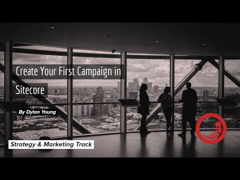 Creating a Campaign in Sitecore