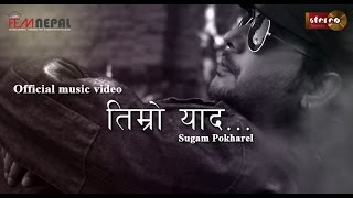 Timro Yaad - Sugam Pokharel official music video [FEMNEPAL]