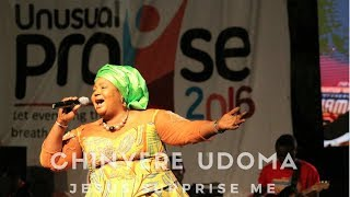 Chinyere Udoma Jesus Surprise Me | Unusual Praise 2016