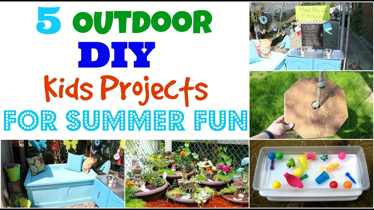 Outdoor DIY Kids Projects For Summer Fun YouTube - Outdoor diy projects