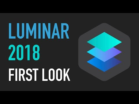 Luminar 2018 First look – Desktop Photo Editing for Mac and Windows
