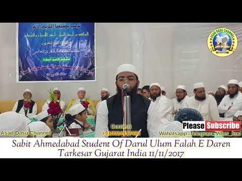 Sabit Ahmadabadi Student Of Darul Uloom Falah E Daren Tarkesar Gujarat India 11/11/2017
