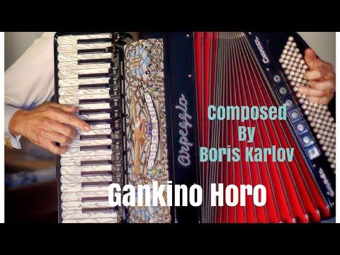 Gankino Horo - Boris Karlov