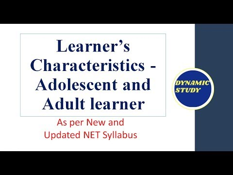 Learner's characteristics- Adolescent and Adult Learner as per new NET syllabus