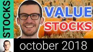 3 Stocks to Buy in October 2018? | Value Stocks I'm Watching