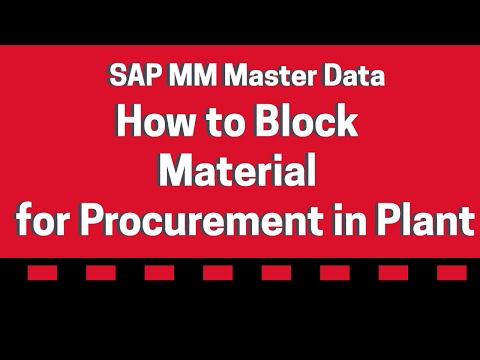 How to block the material for procurement in a Plant  - SAP MM Material Master