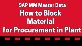 Comment faire pour bloquer le matériel pour l'achat de l'Usine - SAP MM Matériau Maître