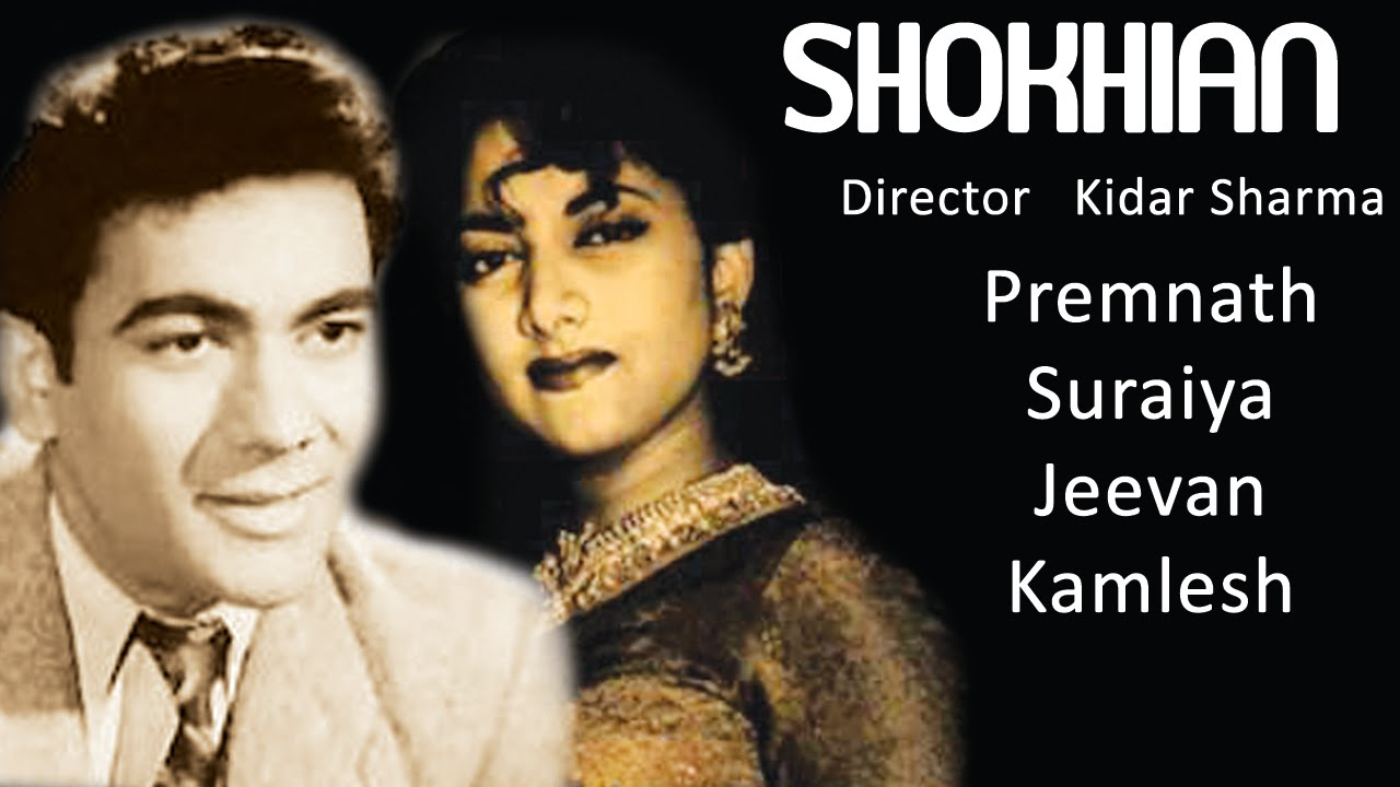 shokhian 1951 full movie classic hindi films by movies heritage youtube. Black Bedroom Furniture Sets. Home Design Ideas
