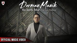 Dorman Manik - Asa Sombu Roham ( Official Music Video )