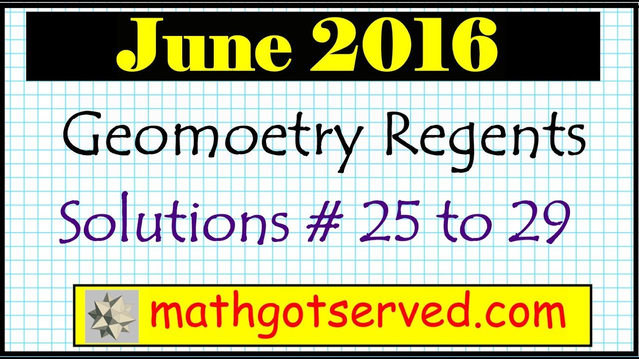 June 2016 NYS Geometry Common Core Regents Examination solutions ...