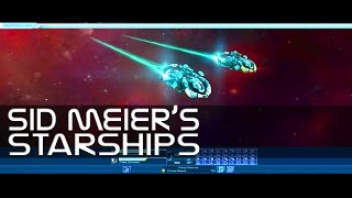 Sid Meier's Starships - Episode 1 - Let's Play Release Gameplay