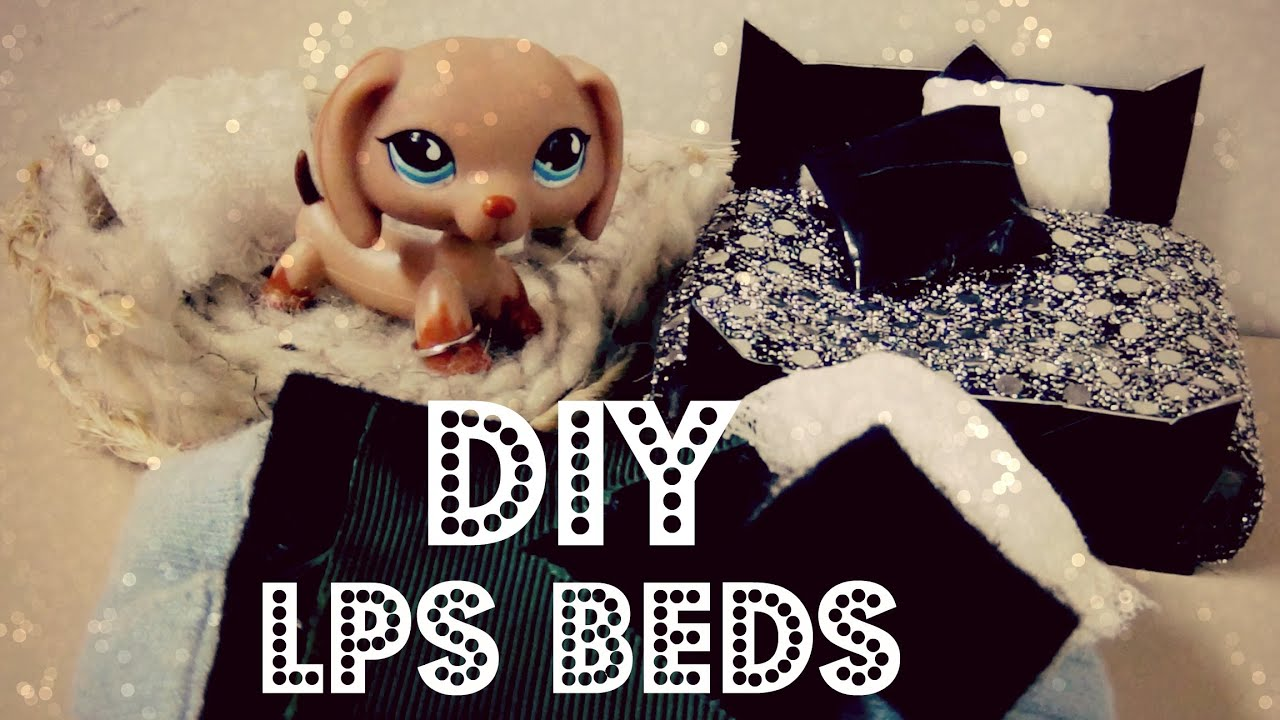 Diy 3 Lps Beds Plush Bed Dog Bed Traditional Bed Youtube