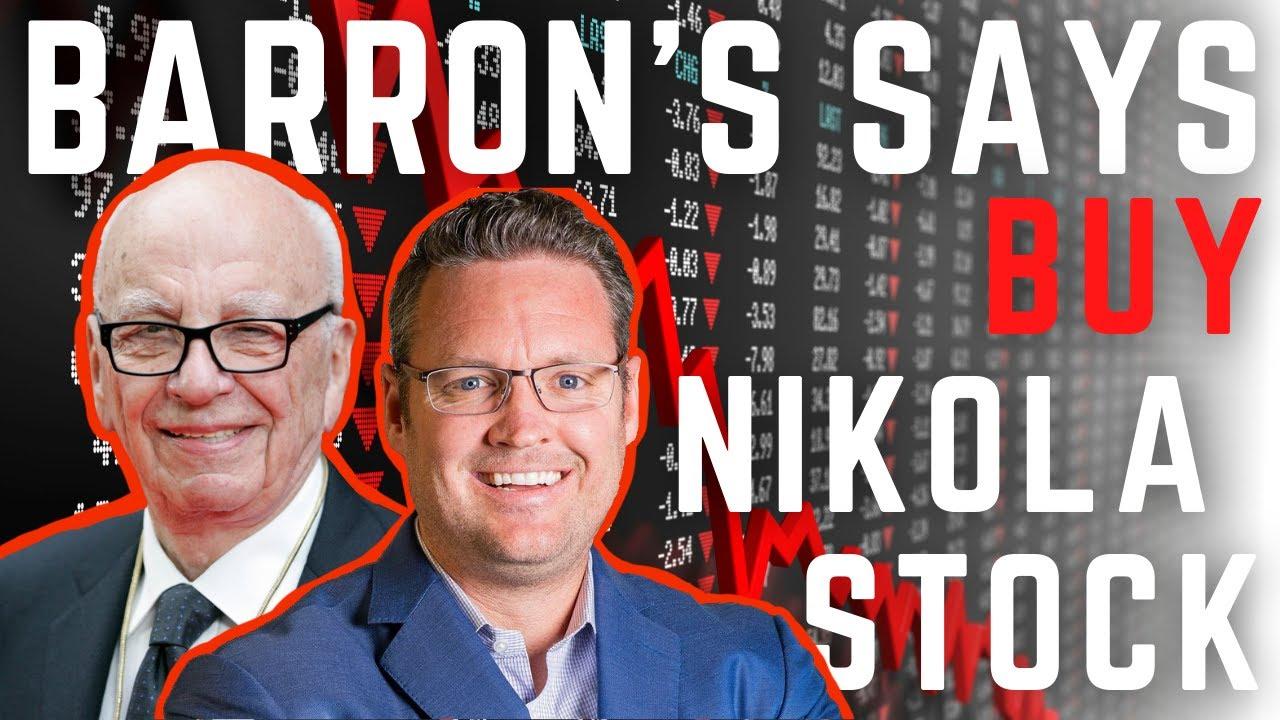 Barron's says: Buy Nikola stock