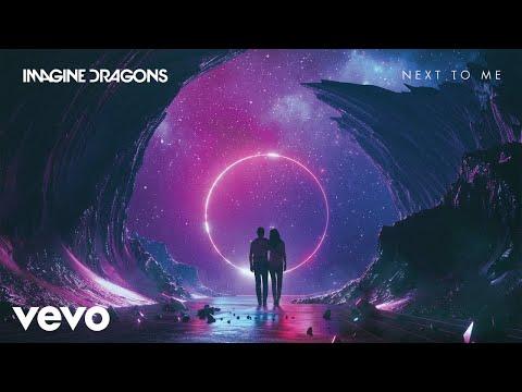 Imagine Dragons   Next To Me Audio