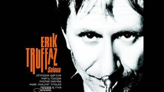Erik Truffaz - 2005 - Saloua - 08 Tantrik