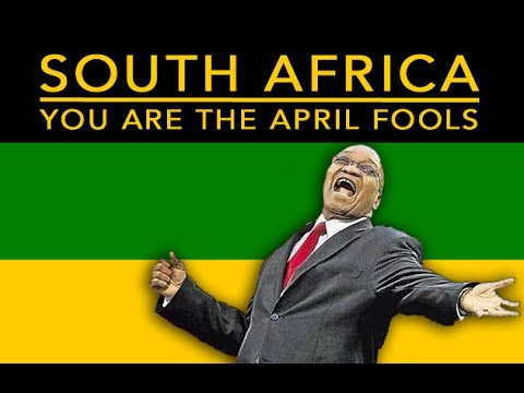 South Africa: You are the real April Fools