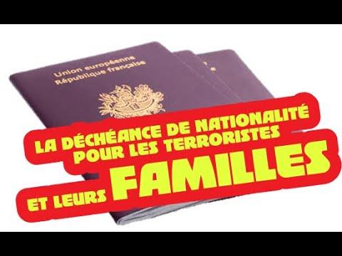 La Déchéance de Nationalité pour les Terroristes et leurs Familles