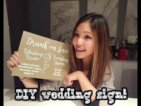 DIY Wedding Signs!