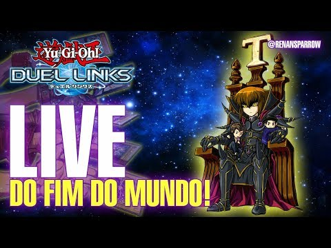 LIVE DO FIM DO MUNDO! - Yu-Gi-Oh! Duel Links #L28
