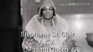 African Revolutionary Females: Stephanie St. Clair