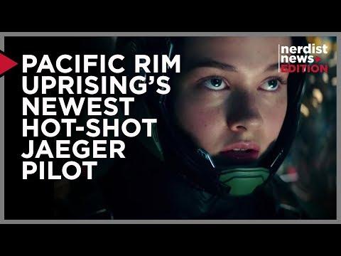 Pacific Rim Uprising's Newest Hot-Shot Jaeger Pilot (Nerdist News Edition)