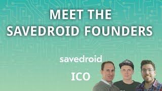 Meet the savedroid Founders - CRYPTOCURRENCIES FOR EVERYONE